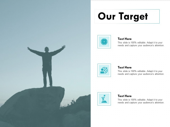 Our Target Success Ppt PowerPoint Presentation Icon Gallery