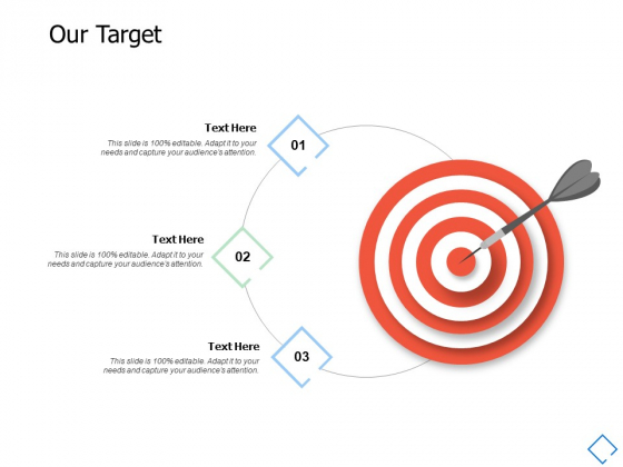 Our Target Success Ppt PowerPoint Presentation Outline Templates