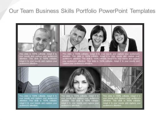 Our Team Business Skills Portfolio Powerpoint Templates