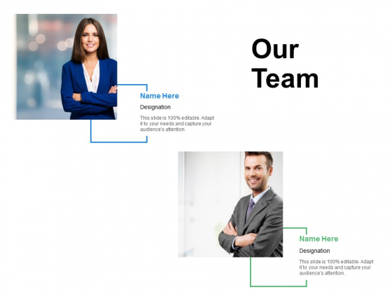 Our Team Communication Ppt Powerpoint Presentation Inspiration Example File