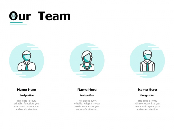 Our Team Ppt PowerPoint Presentation Inspiration Example Topics