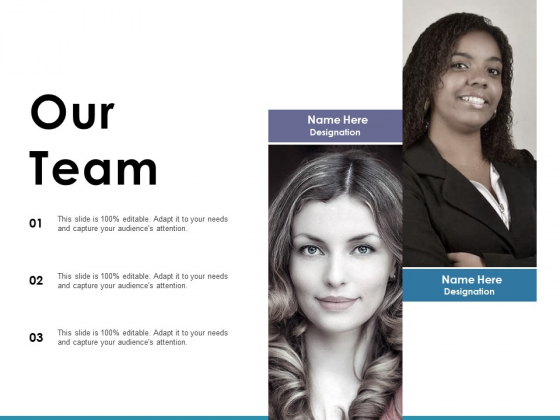 Our Team Ppt PowerPoint Presentation Pictures Infographics