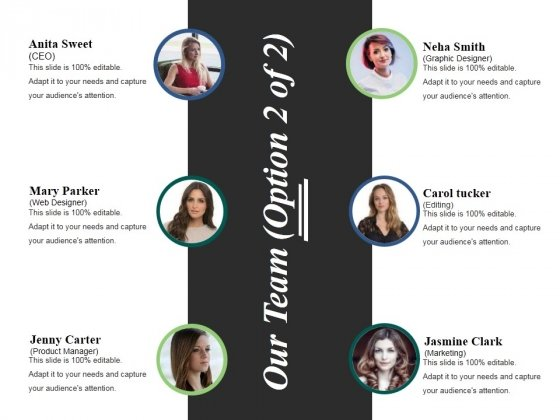 Our Team Template 2 Ppt PowerPoint Presentation Infographics Layouts