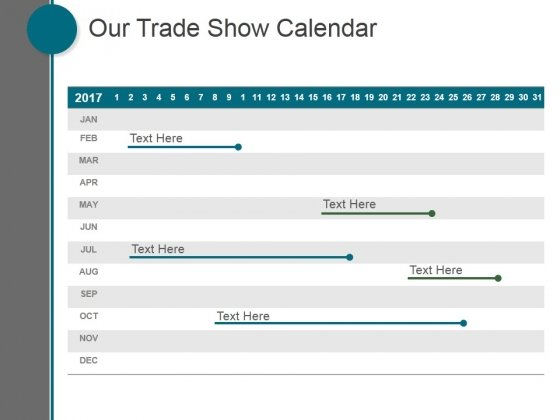 Our Trade Show Calendar Ppt PowerPoint Presentation Example