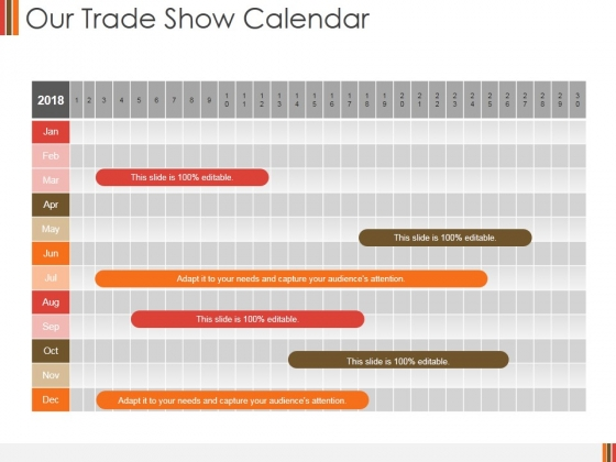 Our Trade Show Calendar Ppt PowerPoint Presentation Model Graphics