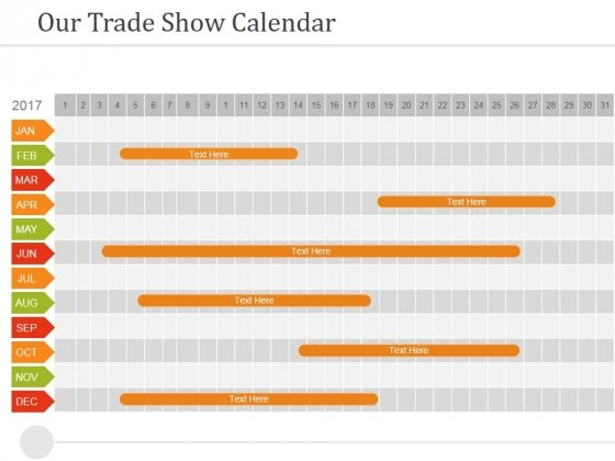 Our Trade Show Calendar Ppt PowerPoint Presentation Pictures Design Ideas