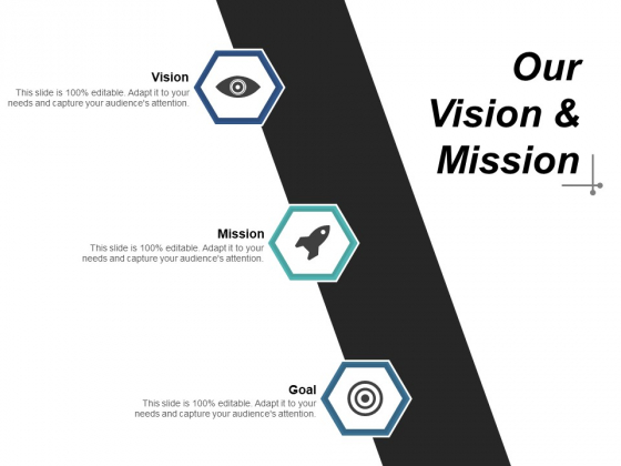 Our Vision And Mission Goal Target Ppt PowerPoint Presentation Infographic Template