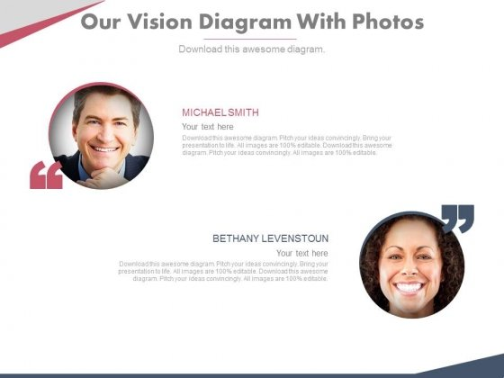 Our Vision Diagram With Photos Powerpoint Slides