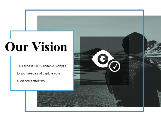 Our Vision Ppt PowerPoint Presentation Inspiration Portfolio
