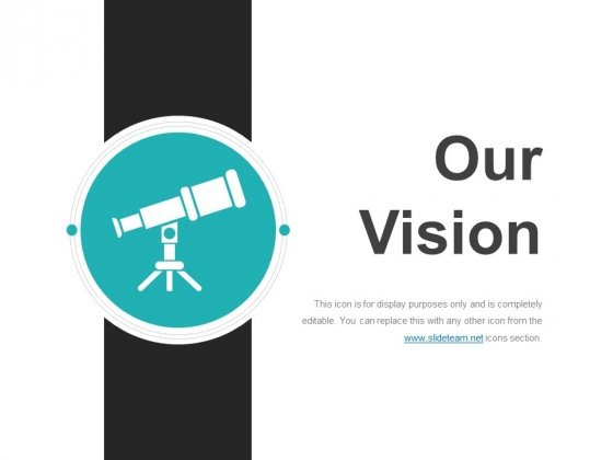 Our Vision Template 1 Ppt PowerPoint Presentation Images