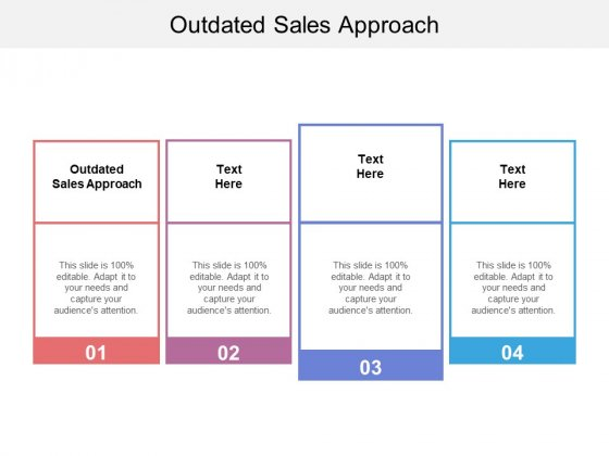 Outdated Sales Approach Ppt PowerPoint Presentation Infographics Graphics Example Cpb Pdf