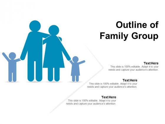 Outline Of Family Group Ppt PowerPoint Presentation Professional Good PDF
