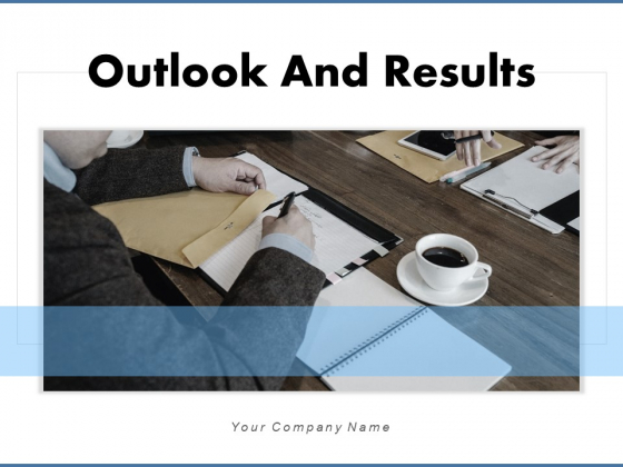 Outlook And Results Technology Management Ppt PowerPoint Presentation Complete Deck