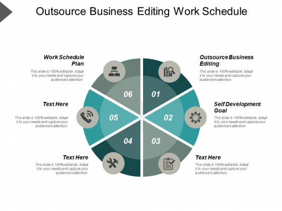 Outsource Business Editing Work Schedule Plan Self Development Goal Ppt PowerPoint Presentation Icon Ideas