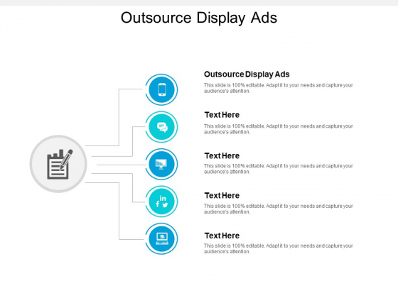 Outsource Display Ads Ppt PowerPoint Presentation Inspiration Vector Cpb