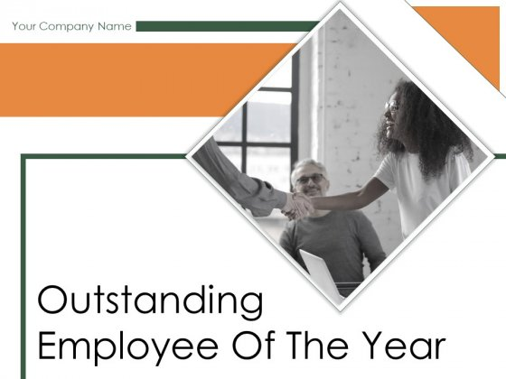Outstanding Employee Of The Year Ppt PowerPoint Presentation Complete Deck With Slides