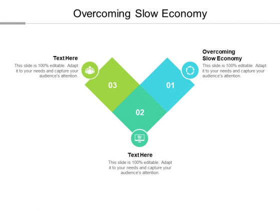 Overcoming Slow Economy Ppt PowerPoint Presentation File Icon Cpb