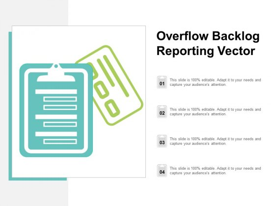 Overflow Backlog Reporting Vector Ppt PowerPoint Presentation Outline Graphics Template
