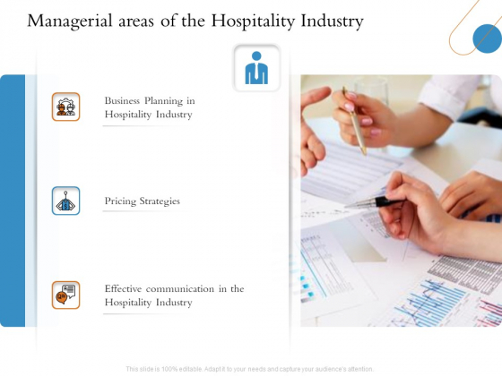 Overview Of Hospitality Industry Managerial Areas Of The Hospitality Industry Infographics PDF