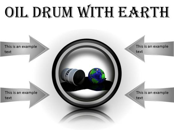 Oil Drum With Earth Industrial PowerPoint Presentation Slides Cc
