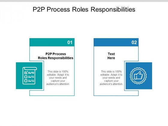 P2P Process Roles Responsibilities Ppt PowerPoint Presentation Show Influencers Cpb