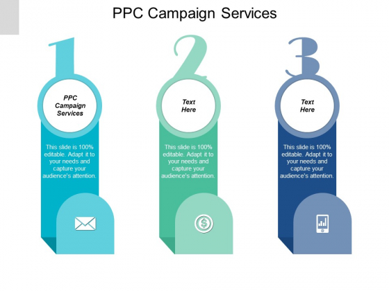 PPC Campaign Services Ppt PowerPoint Presentation Visual Aids Styles Cpb