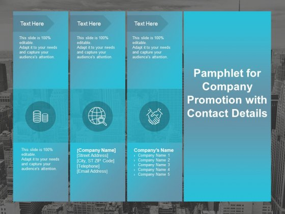 Pamphlet For Company Promotion With Contact Details Ppt PowerPoint Presentation Outline Samples