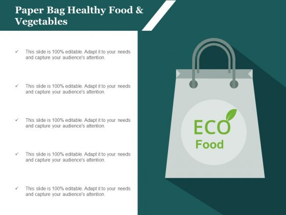 Paper Bag Healthy Food And Vegetables Ppt Powerpoint Presentation Show Template