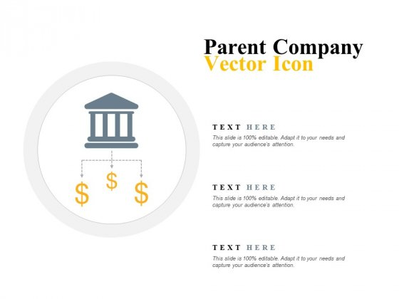 Parent Company Vector Icon Ppt PowerPoint Presentation Styles Infographic Template
