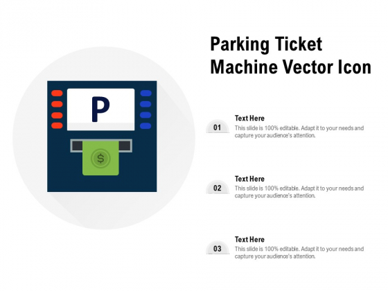 Parking Ticket Machine Vector Icon Ppt PowerPoint Presentation Show Visual Aids