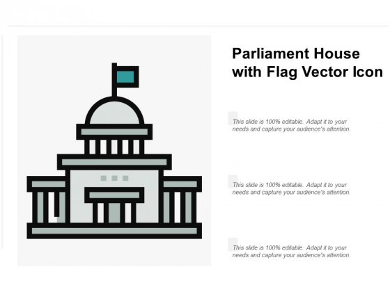 Parliament House With Flag Vector Icon Ppt PowerPoint Presentation Inspiration Slide Portrait