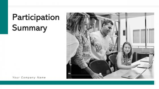 Participation Summary Communication Plan Ppt PowerPoint Presentation Complete Deck With Slides