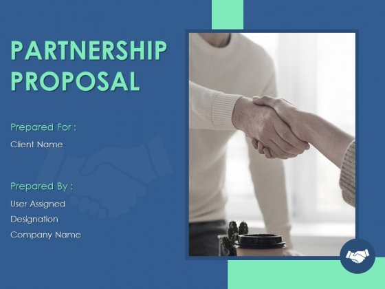 Partnership Proposal Ppt PowerPoint Presentation Complete Deck With Slides
