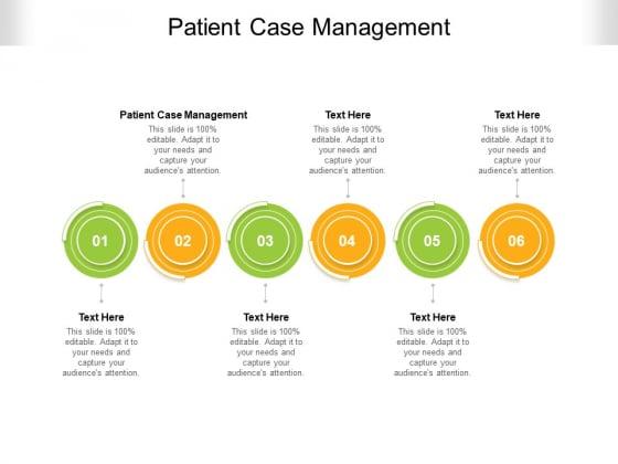 Patient Case Management Ppt PowerPoint Presentation Outline Display Cpb Pdf