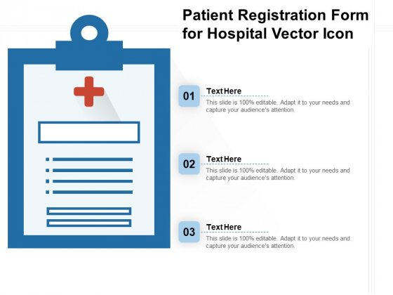 Patient Registration Form For Hospital Vector Icon Ppt PowerPoint Presentation Layouts Guide PDF