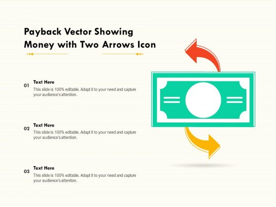 Payback Vector Showing Money With Two Arrows Icon Ppt PowerPoint Presentation Styles Information PDF