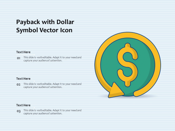 Payback With Dollar Symbol Vector Icon Ppt PowerPoint Presentation Inspiration Icon PDF