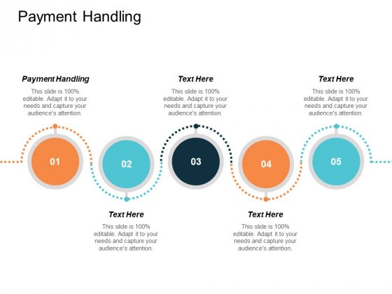 Payment Handling Ppt PowerPoint Presentation Summary Diagrams Cpb