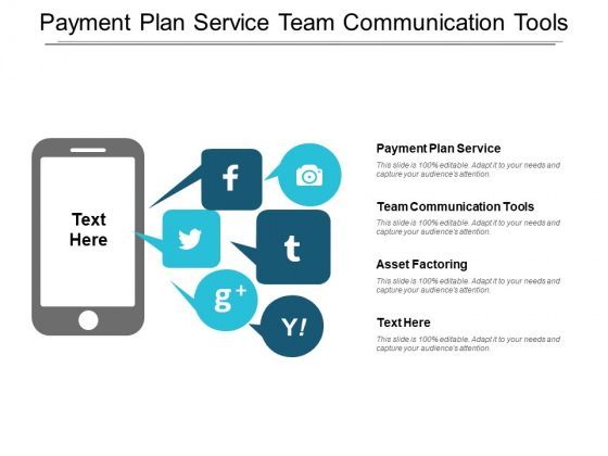 Payment Plan Service Team Communication Tools Asset Factoring Ppt PowerPoint Presentation Visual Aids Pictures