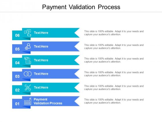Payment Validation Process Ppt PowerPoint Presentation Portfolio Gridlines Cpb