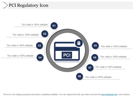 Pci Regulatory Icon Ppt PowerPoint Presentation File Display