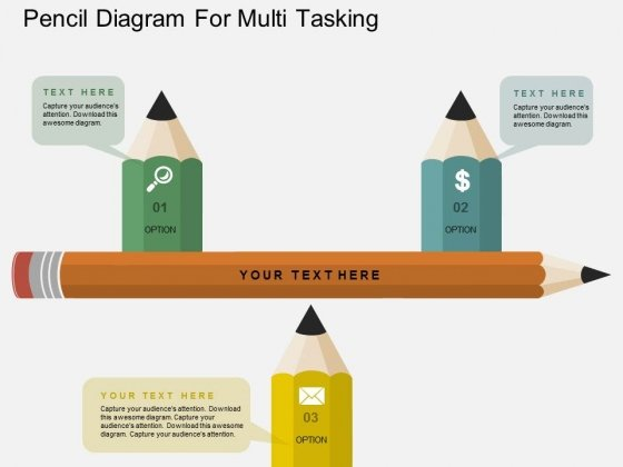Pencil Diagram For Multi Tasking Powerpoint Template