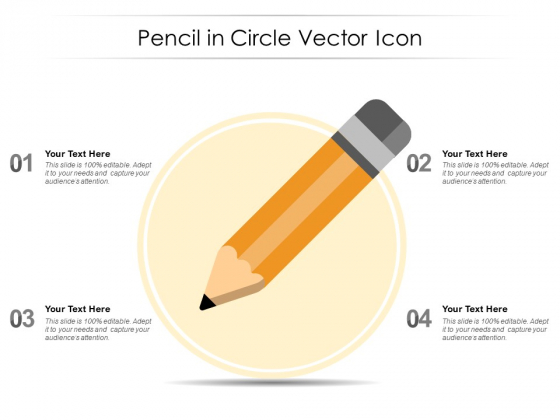Pencil In Circle Vector Icon Ppt PowerPoint Presentation Summary Display PDF