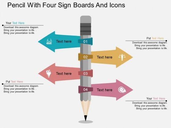 Pencil With Four Sign Borads And Icons Powerpoint Template