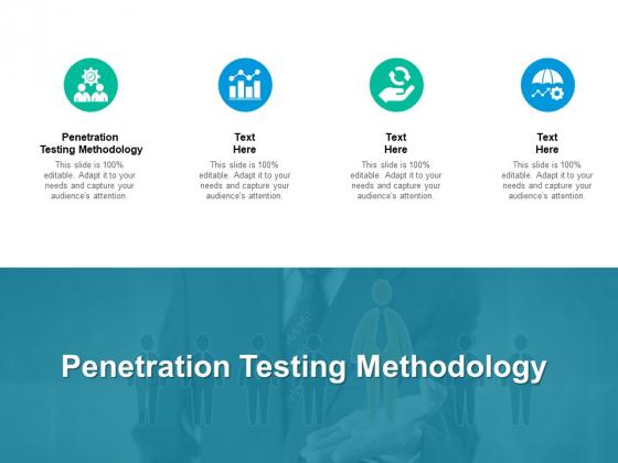 Penetration Testing Methodology Ppt PowerPoint Presentation Ideas Styles Cpb Pdf