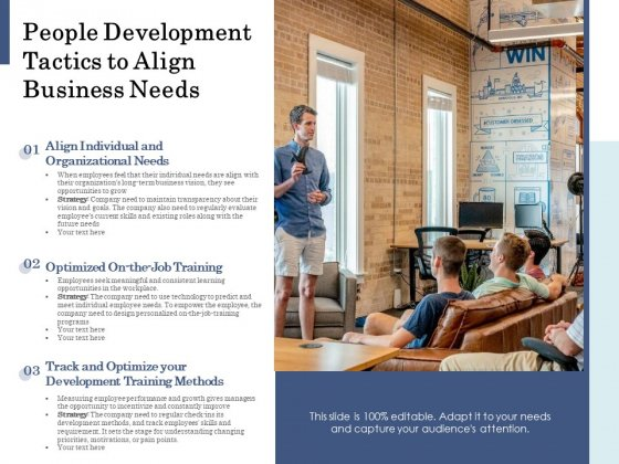 People Development Tactics To Align Business Needs Ppt PowerPoint Presentation Gallery Templates PDF