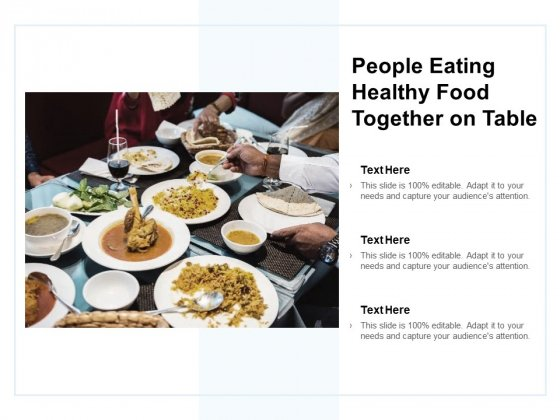 People Eating Healthy Food Together On Table Ppt Powerpoint Presentation Infographics Sample