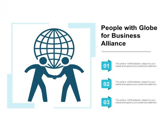 People With Globe For Business Alliance Ppt PowerPoint Presentation Portfolio Graphics