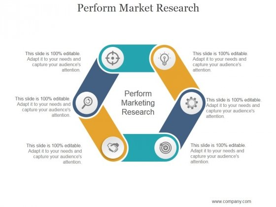 Perform Market Research Ppt PowerPoint Presentation Template