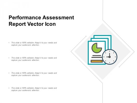 Performance Assessment Report Vector Icon Ppt Powerpoint Presentation Icon Images